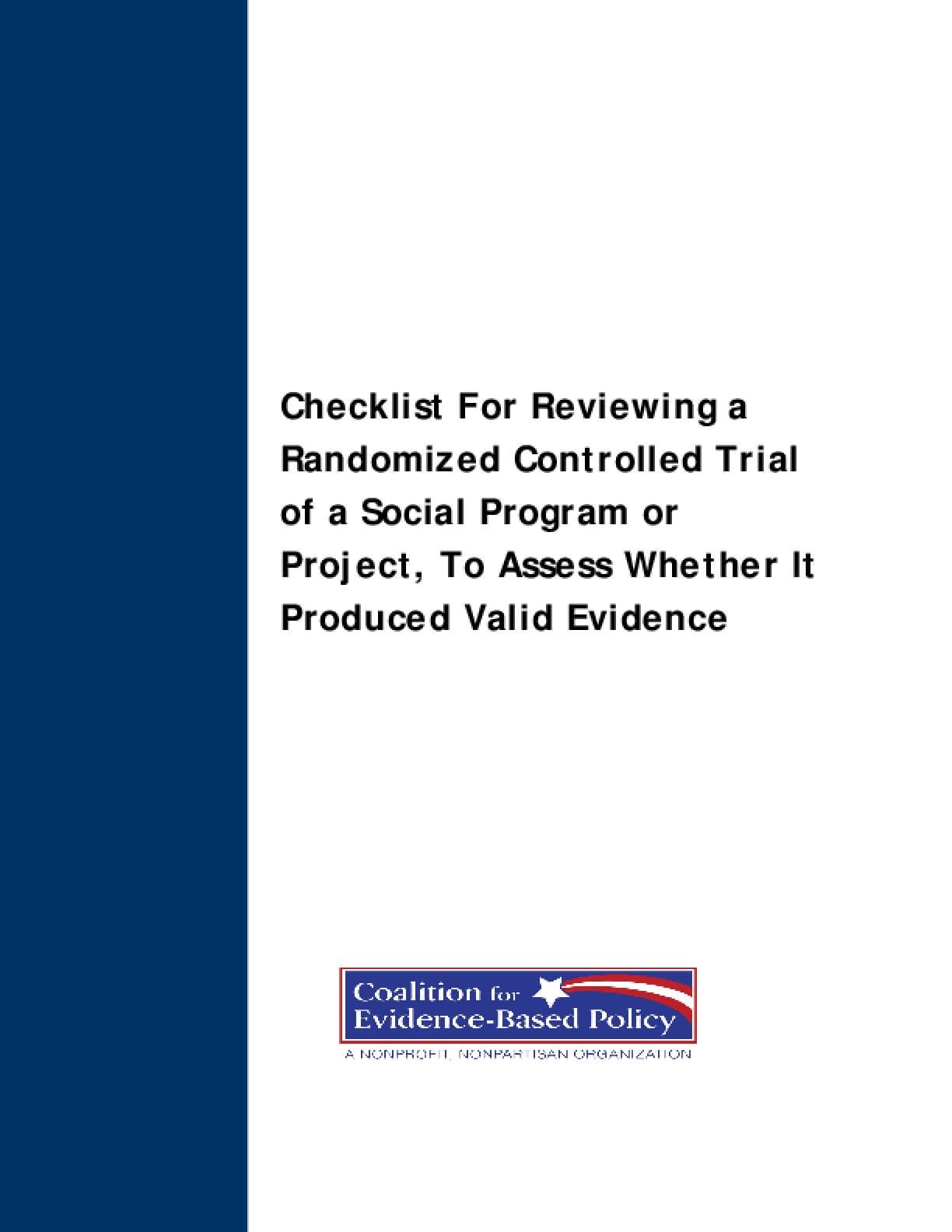 Checklist for Reviewing a Randomized Controlled Trial or a Social Program or Project, To Assess Whether it Produced Valid Evidence