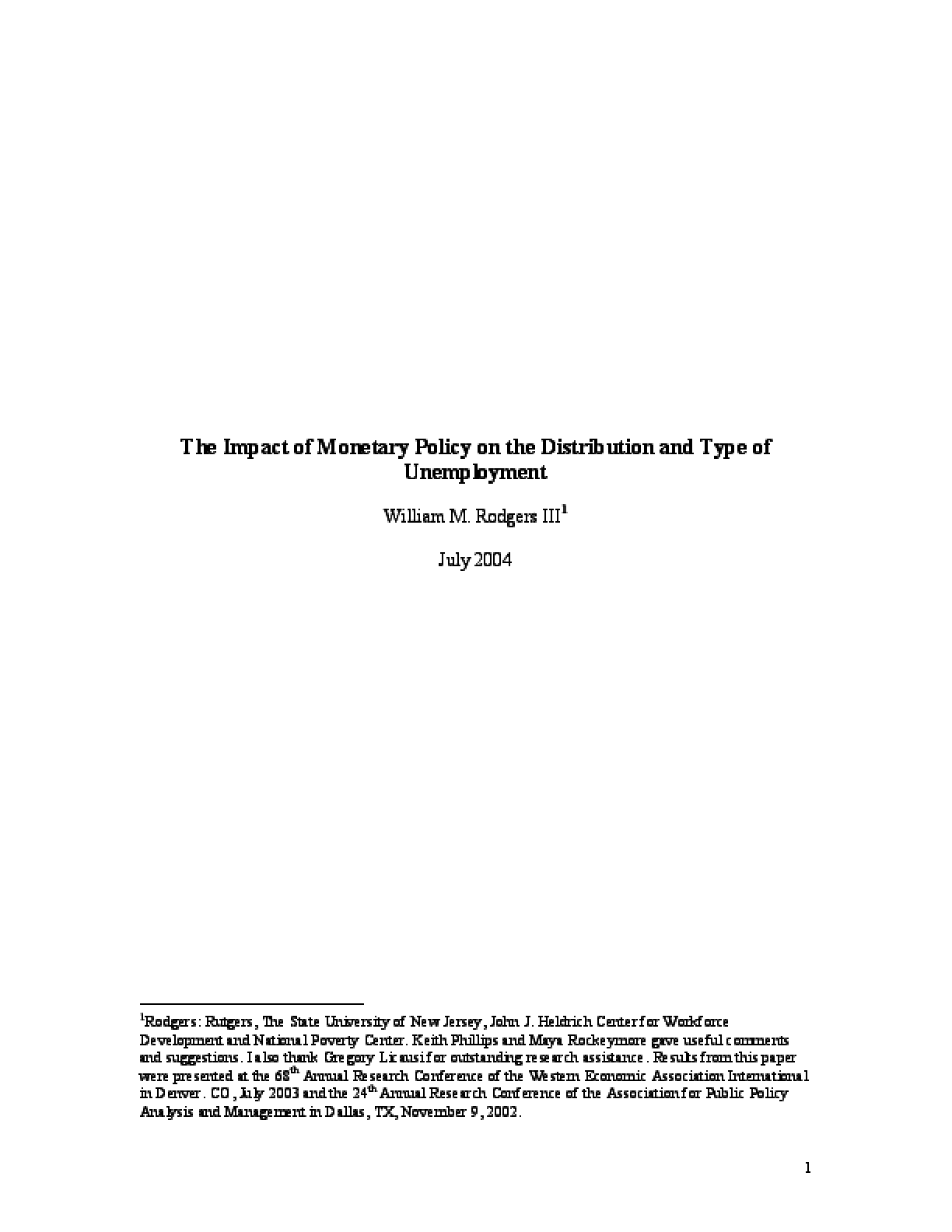 The Impact of Monetary Policy on the Distribution and Type of Unemployment