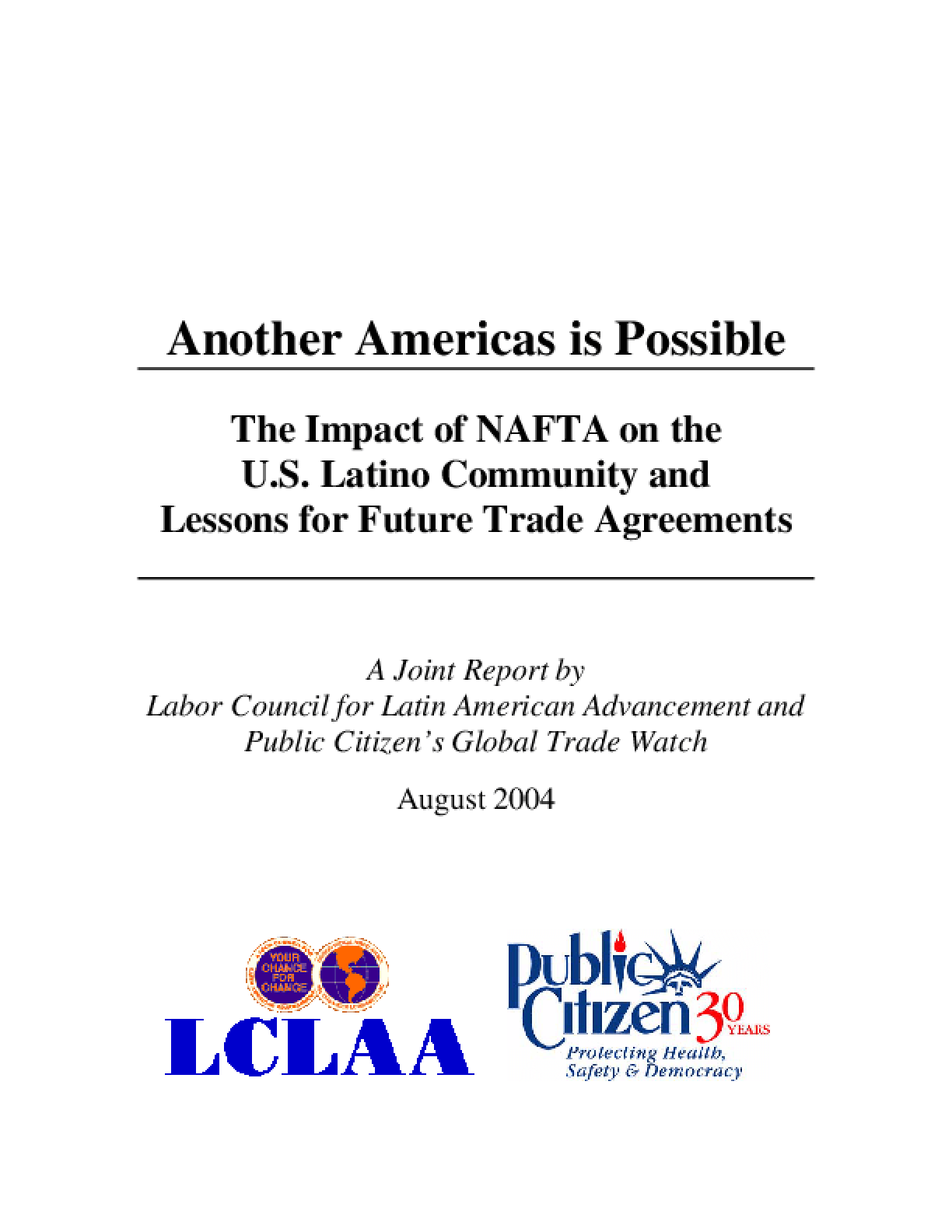Another America is Possible: The Impact of NAFTA on the U.S. Latino Community and Lessons for Future Trade Agreements