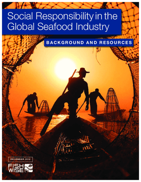 Social Responsibility in the Global Seafood Industry: Background and Resources