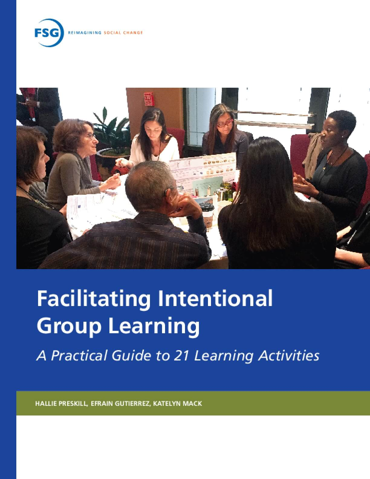Facilitating Intentional Group Learning: A Practical Guide to 21 Learning Activites