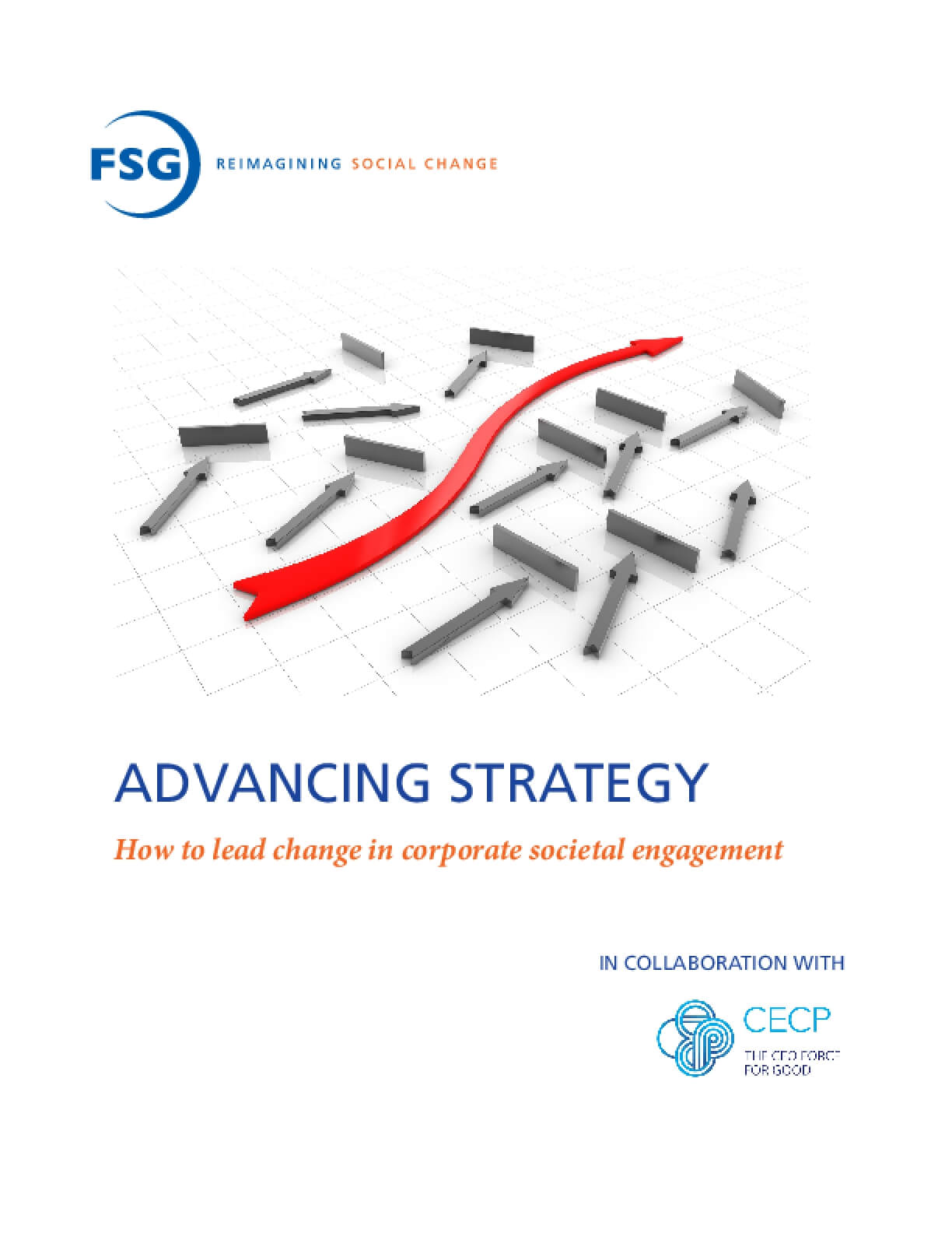 Advancing Strategy: How to Lead Change in Corporate Societal Engagement