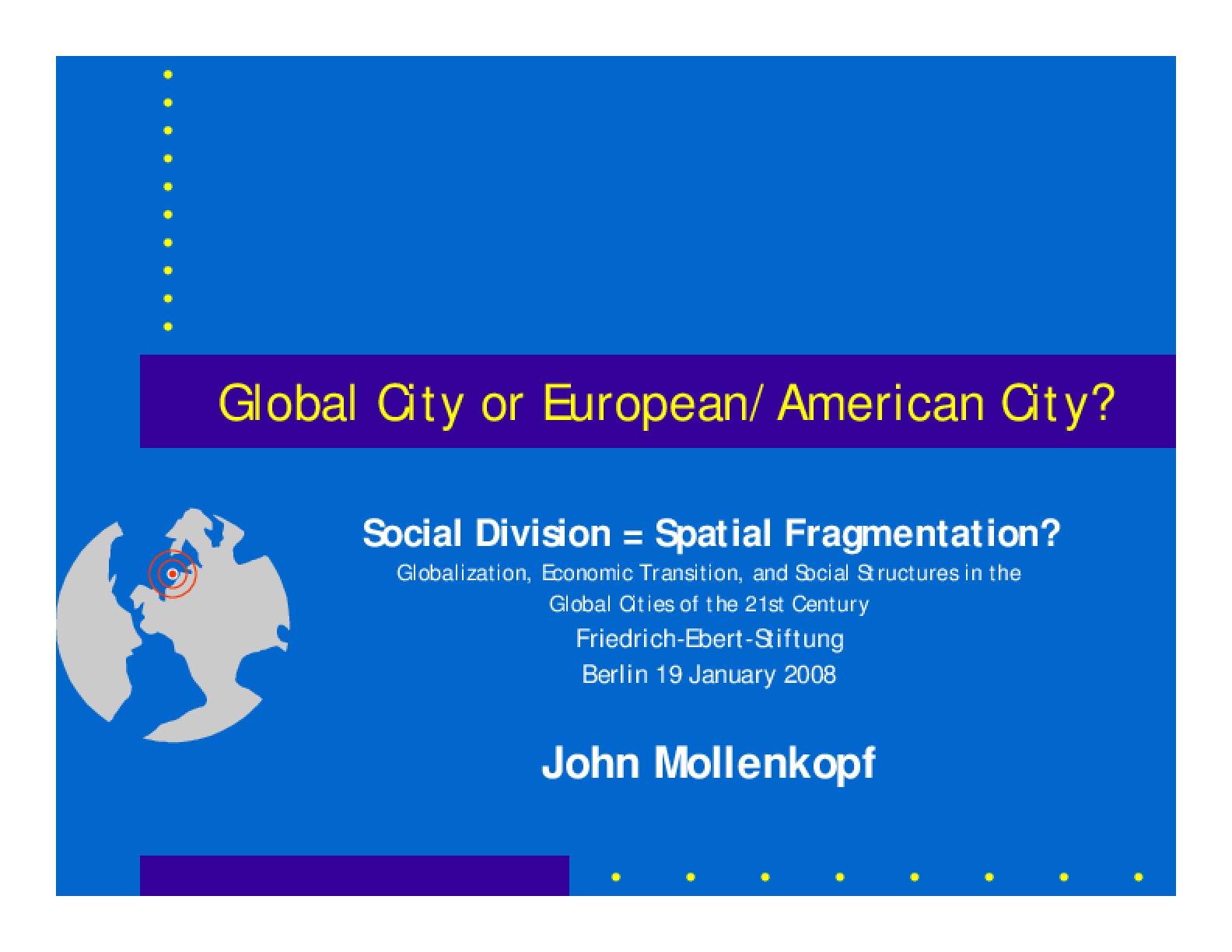 Global City or European/American City?