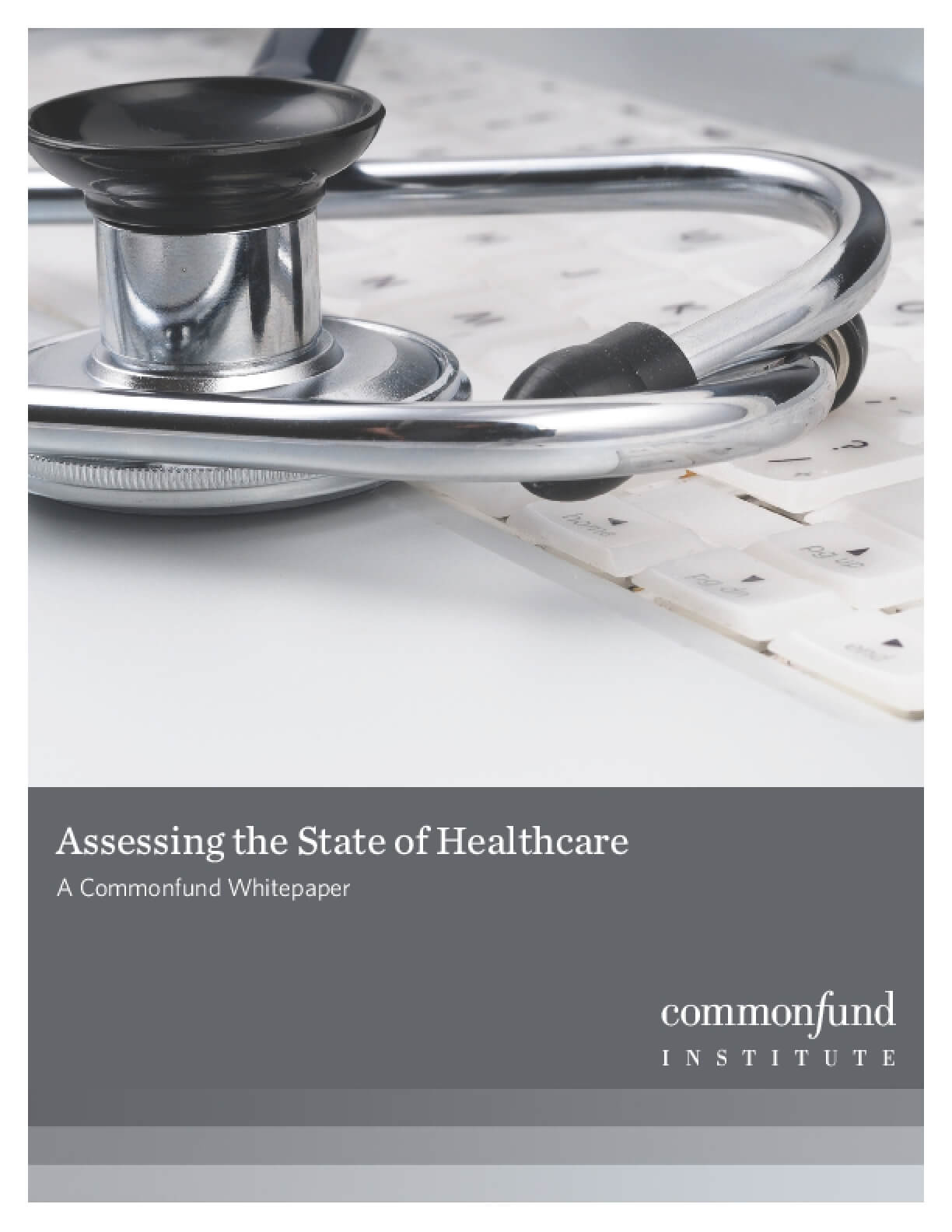 Assessing the State of Healthcare