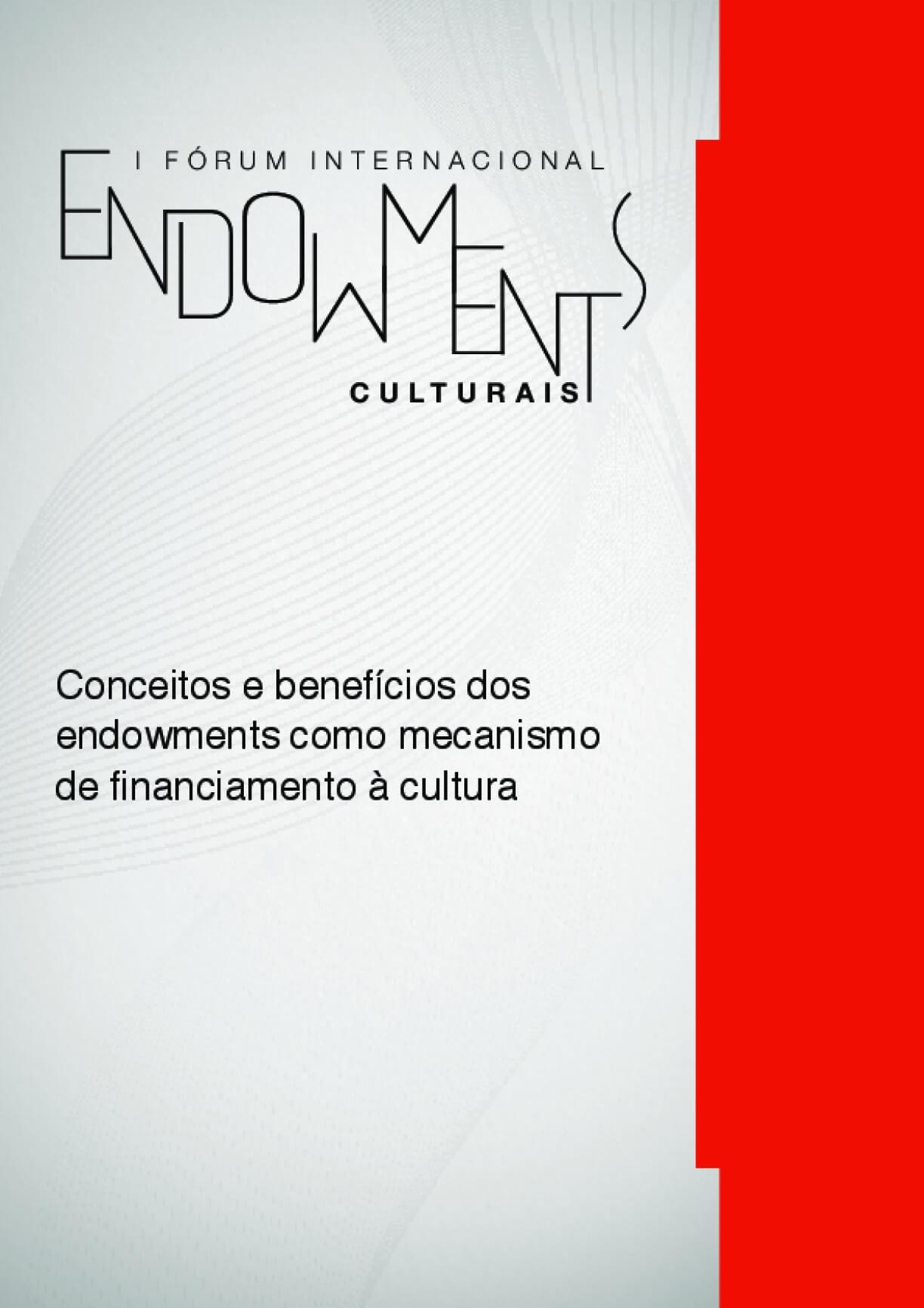 Conceitos e benefícios dos Endowments como mecanismo de financiamento à cultura | GUIA 1
