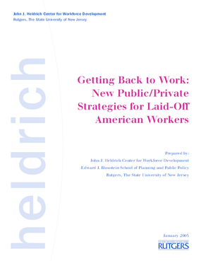 Getting Back to Work: New Public/Private Strategies for Laid-Off American Workers/Full Report