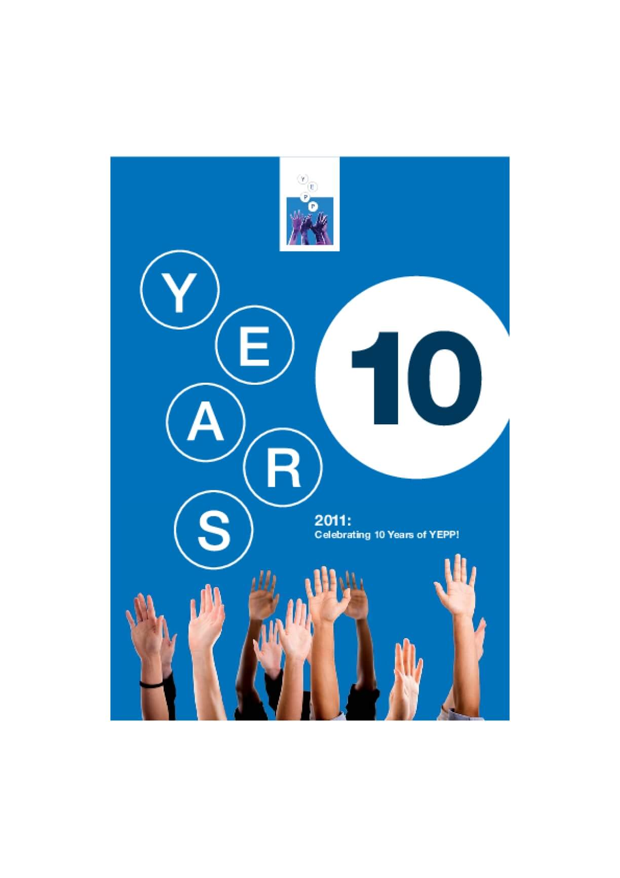 2011: Celebrating 10 Years of YEPP!