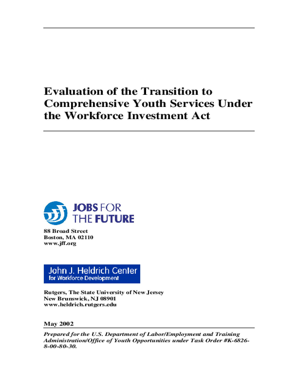 Evaluation of the Transition to Comprehensive Youth Services Under WIA