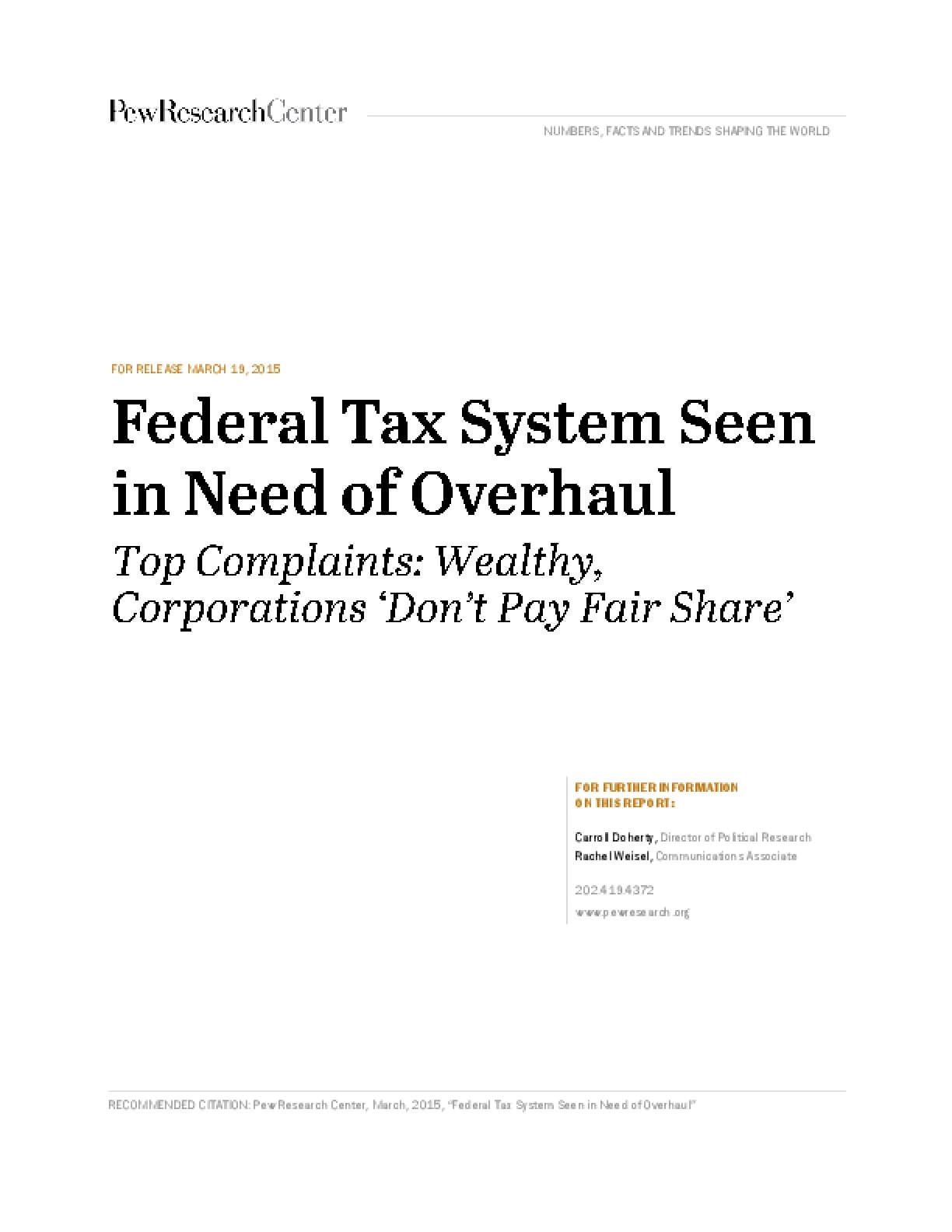 Federal Tax System Seen in Need of Overhaul: Top Complaints - Wealthy, Corporations 'Don't Pay Fair Share'