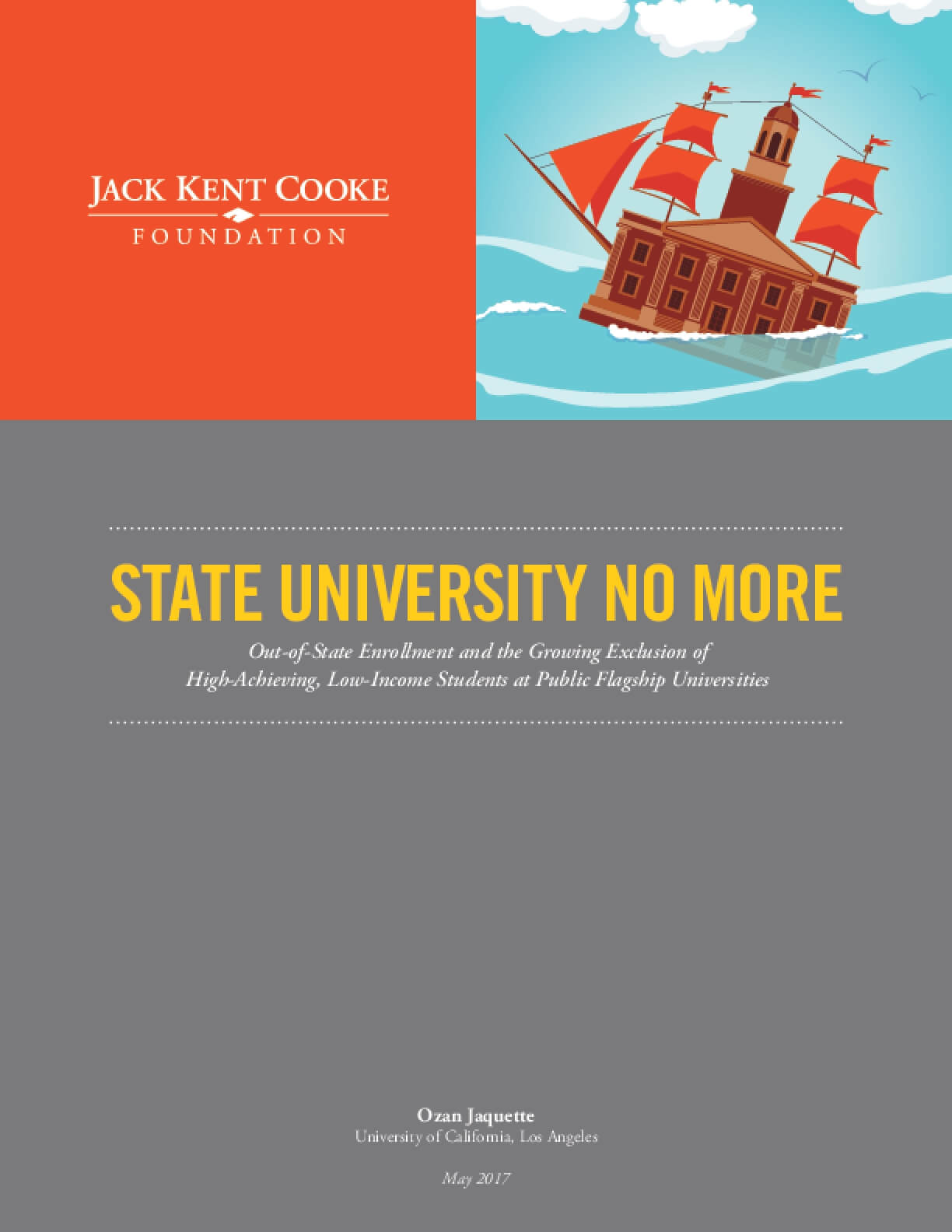 State University No More: Out-of-State Enrollment and the Growing Exclusion of High-Achieving, Low-Income Students at Public Flagship Universities
