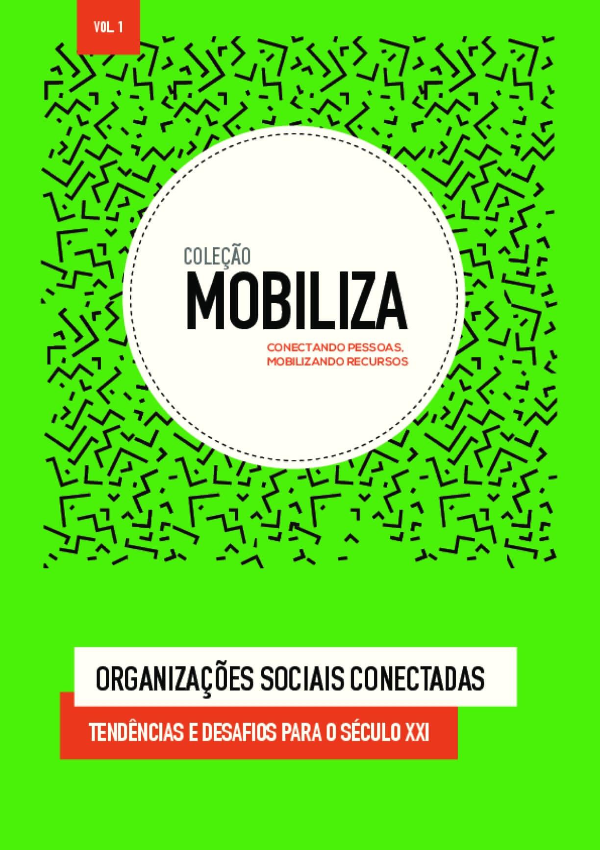 Organizações sociais conectadas: Tendências e desafios para o século XXI