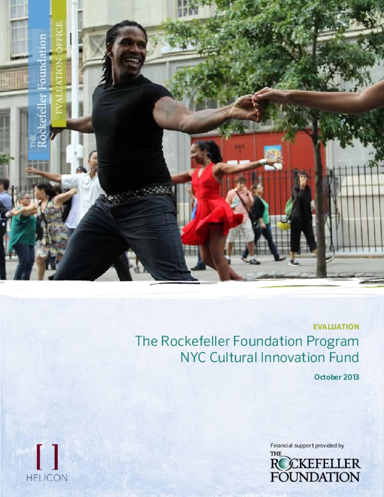The Rockefeller Foundation Program NYC Cultural Innovation Fund: Evaluation