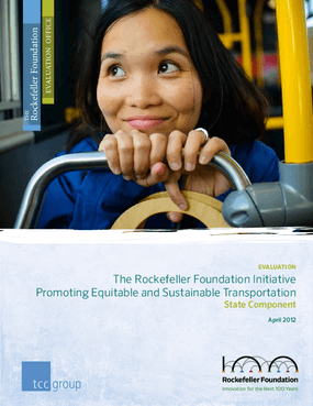 The Rockefeller Foundation Initiative Promoting Equitable and Sustainable Transportation: Evaluation