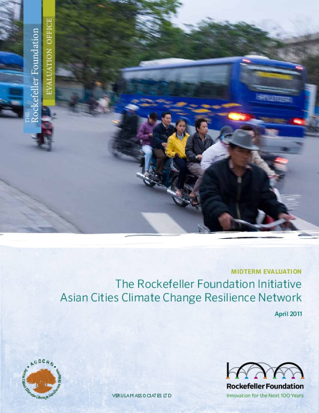 The Rockefeller Foundation Initiative Asian Cities Climate Change Resilience Network: Midterm Evaluation
