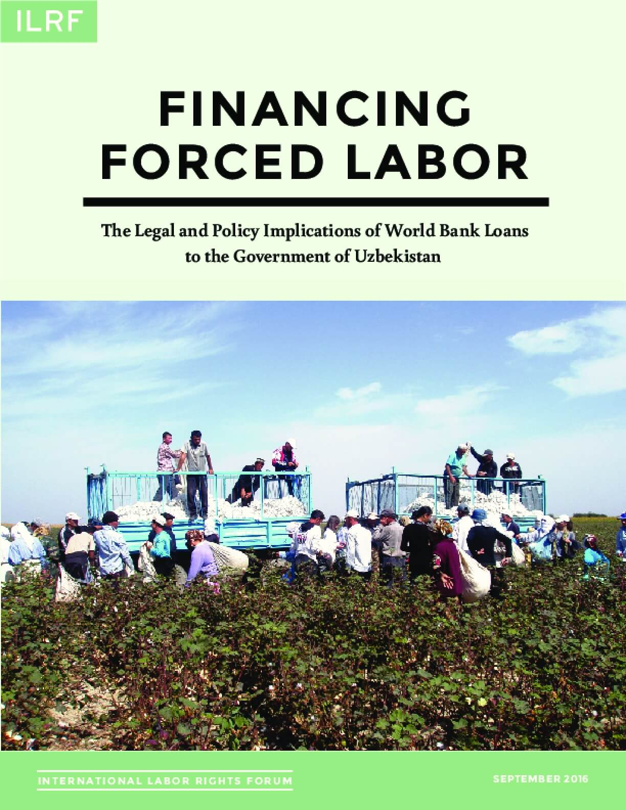 Financing Forced Labor: The Legal and Policy Implication of World Bank Loans to the Government of Uzbekistan