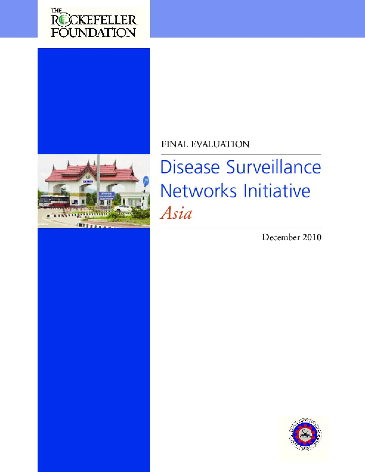 Disease Surveillance Networks Initiative Asia: Final Evaluation