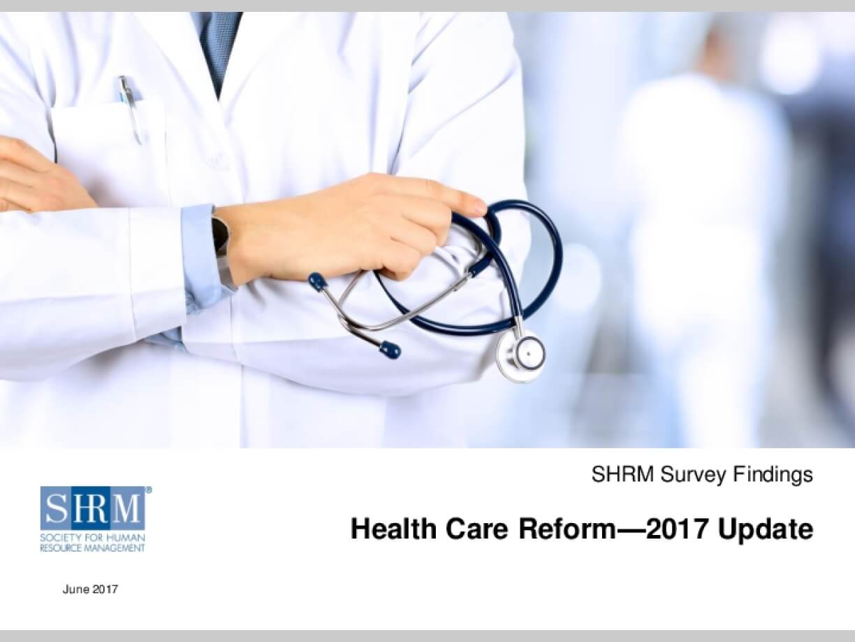 Health Care Reform - 2017 Update