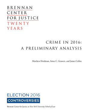 Crime In 2016: A Preliminary Analysis
