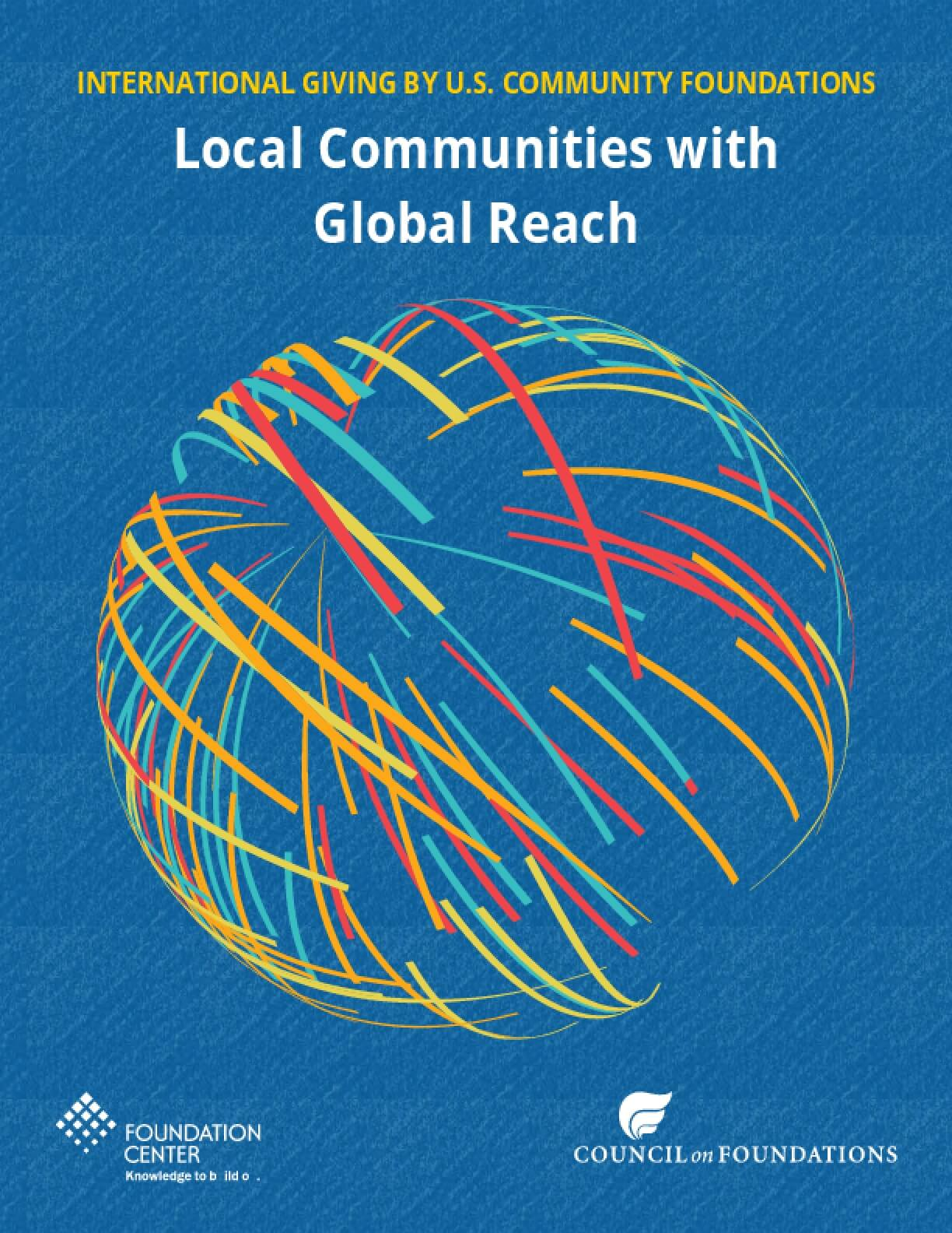 international giving by u s  community foundations: local communities with  global reach