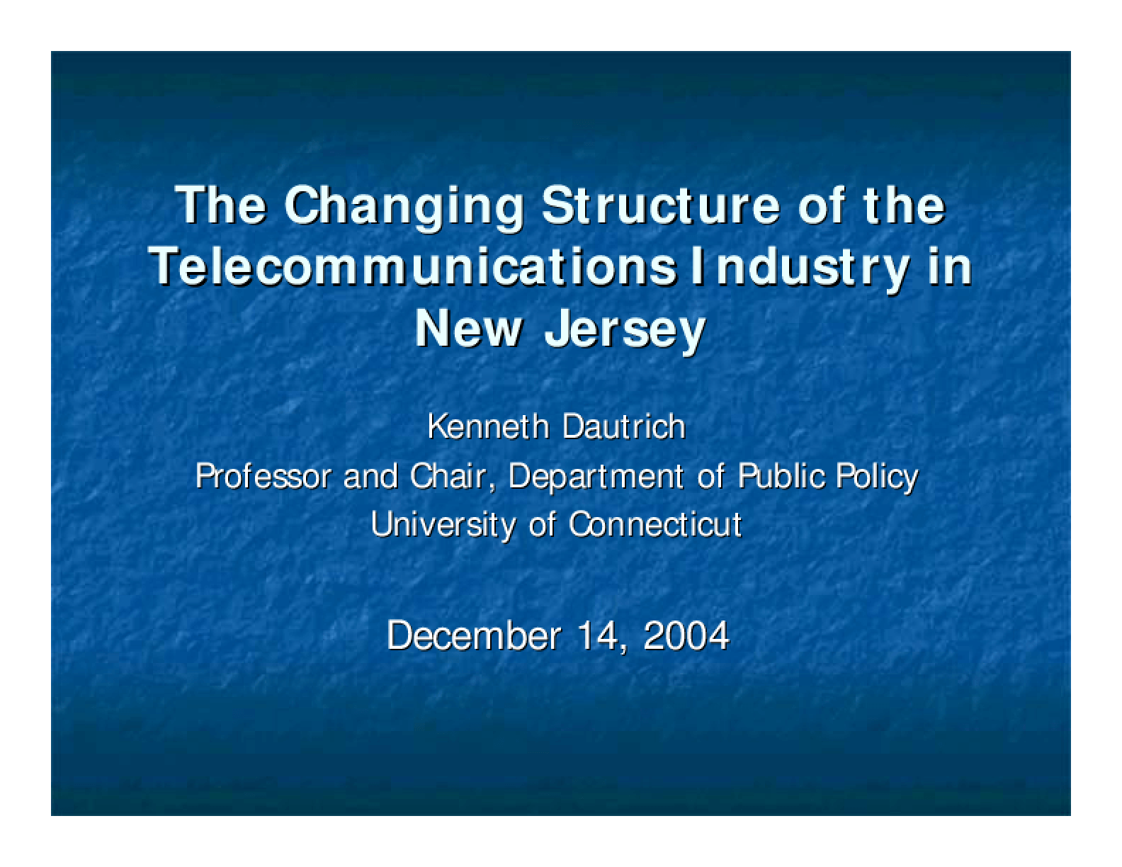 The Changing Structure of the Telecommunications Industry in New Jersey-Presentation