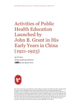 Activities of Public Health Education Launched by John B. Grant in His Early Years in China (1921-1923)