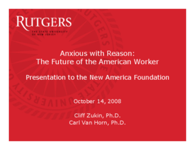 Anxious with Reason: The Future of the American Worker