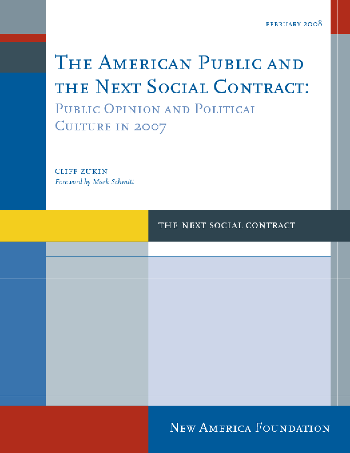 The American Public and the Next Social Contract: Public Opinion and Political Culture in 2007
