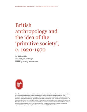 British anthropology and the idea of the 'primitive society' , c. 1920-1970