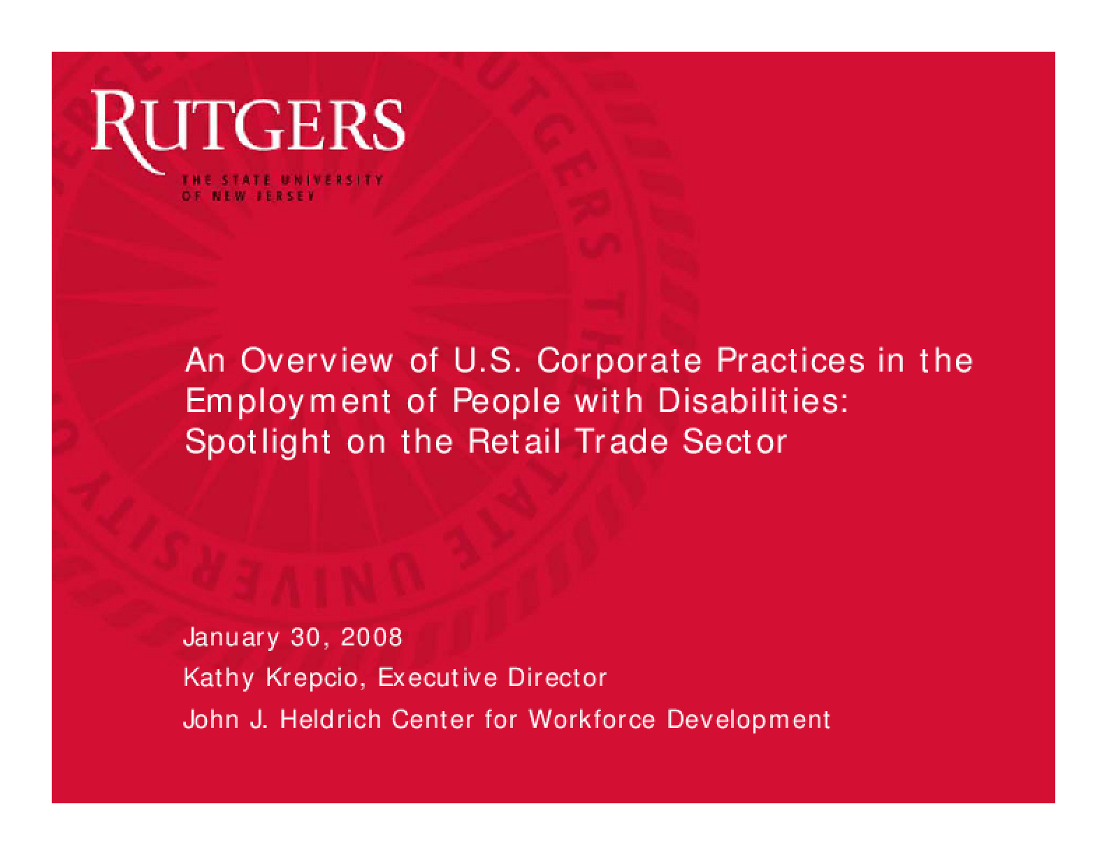 Overview of U.S. Corporate Practices in the Employment of People with Disabilities (presentation)