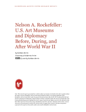 Nelson A. Rockefeller: U.S. Art Museums and Diplomacy Before, During, and After World War II