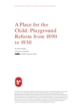 A Place for the Child: Playground Reform from 1890 to 1930