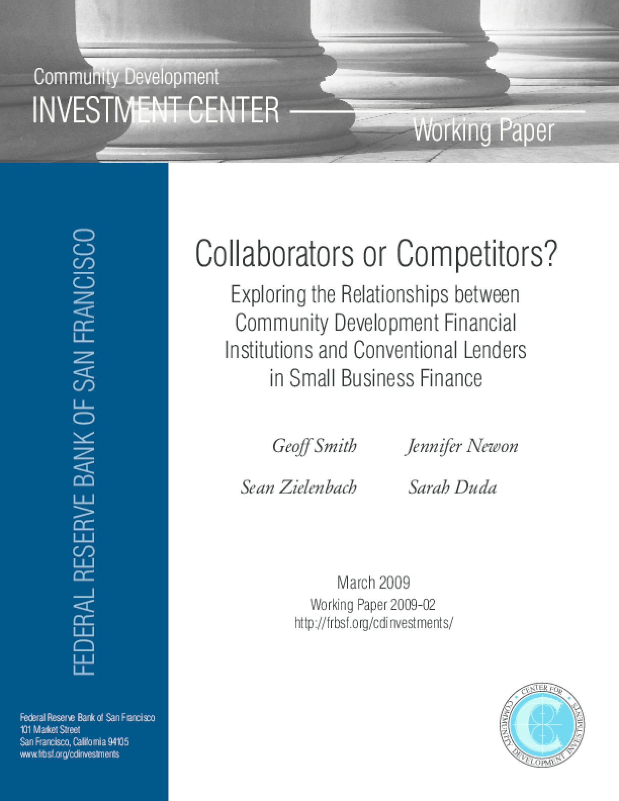 Collaborators or Competitors? Exploring the Relationships between Community Development Financial Institutions and Conventional Lenders in Small Business Finance
