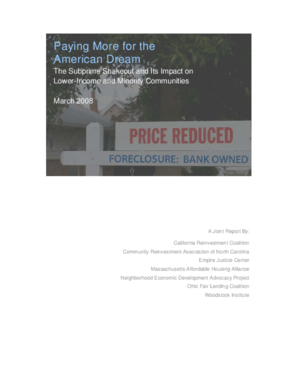 Paying More for the American Dream - The Subprime Shakeout and Its Impact on Lower-Income and Minority Communities