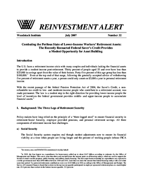 Reinvestment Alert 32 - Combating the Perilous State of Lower-Income Workers Retirement Assets: The Recently Reenacted Federal Savers Credit Provides a Modest Opportunity for Asset Building