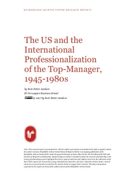 The US and the International Professionalization of the Top-Manager, 1945-1980s