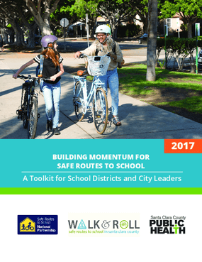 Building Momentum for Safe Routes to School: A toolkit for School Districts and City Leaders