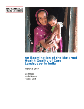 An Examination of the Maternal Health Quality of Care Landscape in India
