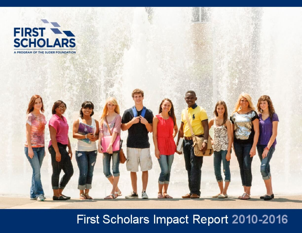 First Scholars Impact Report 2010-2016