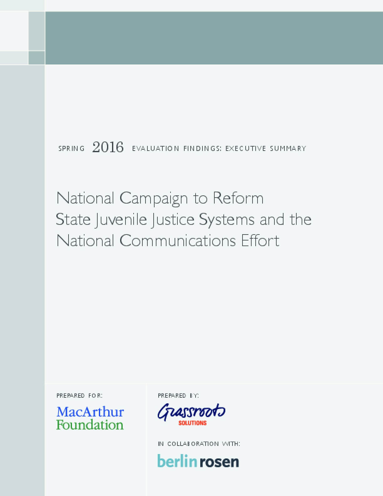 National Campaign to Reform State Juvenile Justice Systems and the National Communications Effort