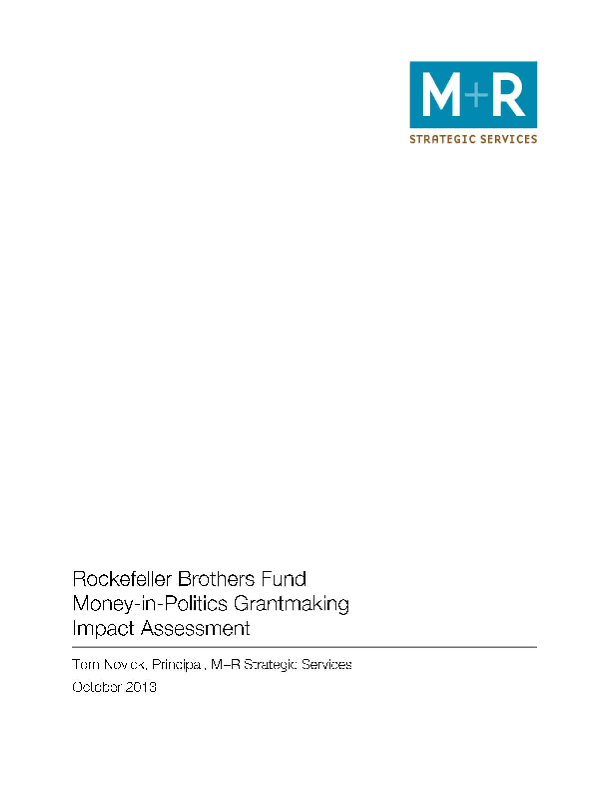 Rockefeller Brothers Fund Money-in-Politics Grantmaking Impact Assessment