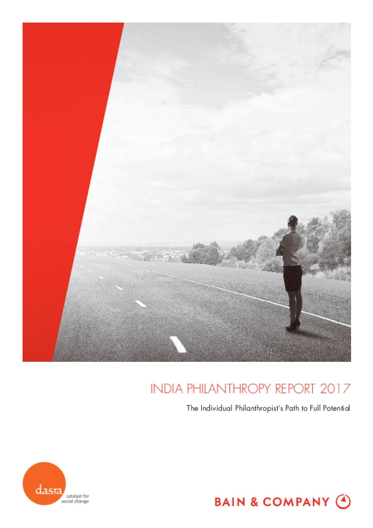 India Philanthropy Report 2017 - The Individual Philanthropist's Path to Full Potential