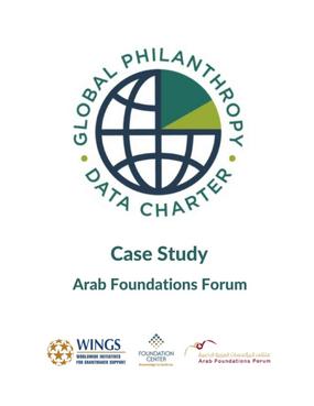Global Philanthropy Data Charter - Arab Foundations Forum Case Study