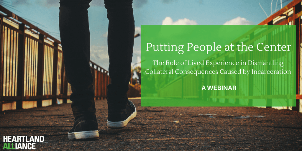 Putting People at the Center: The Role of Lived Experience in Dismantling Collateral Consequences Caused by Incarceration