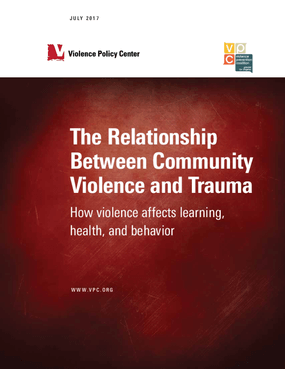 The Relationship Between Community Violence and Trauma: How Violence Affects Learning, Health, and Behavior