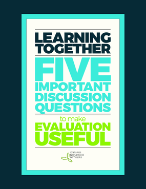Learning Together: Five Important Discussion Questions to Make Evaluation Useful