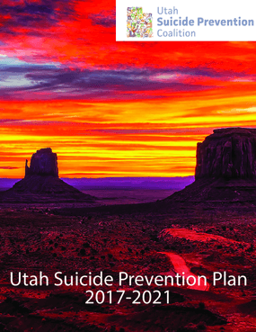 Utah Suicide Prevention Plan 2017-2021