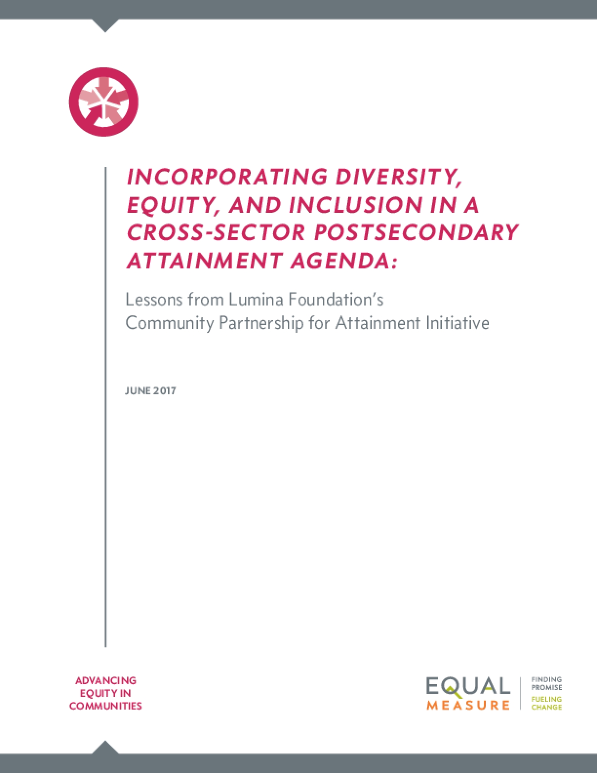 Incorporating Diversity, Equity, and Inclusion in a Cross-Sector Postsecondary Attainment Agenda