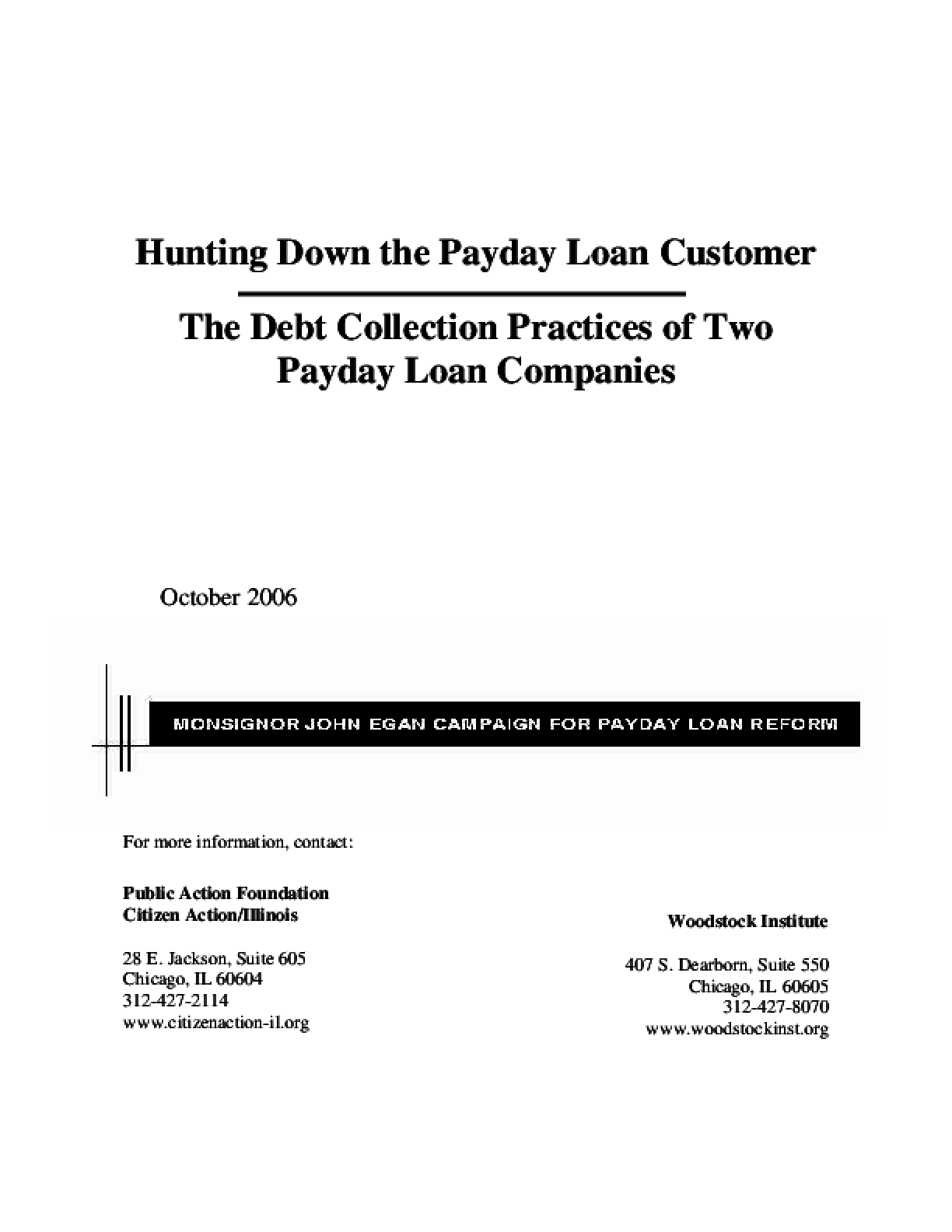 Hunting Down the Payday Loan Customer: The Debt Collection Practices of Two Payday Loan Companies
