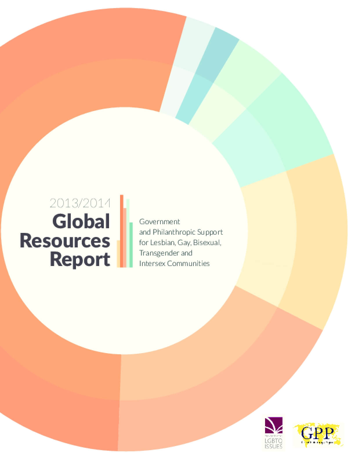 2013-2014 Global Resources Report: Government and Philanthropic Support for Lesbian, Gay, Bisexual, Transgender and Intersex Communities