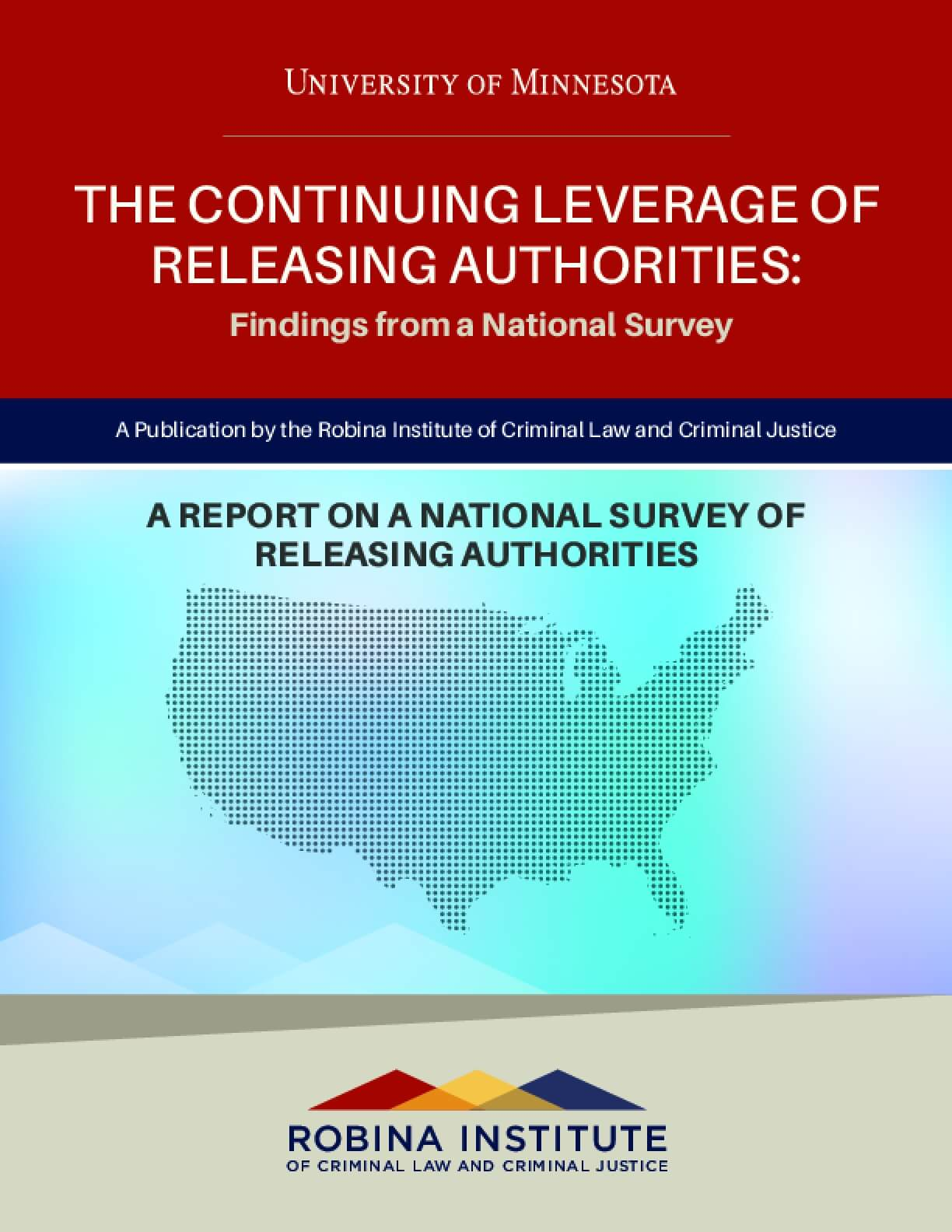 The Continuing Leverage of Releasing Authorities: Findings from a National Survey